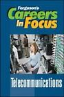 Careers in Focus: Telecommunications by Facts On File Inc (Hardback, 2009)