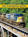The CSX Clinchfield Route in the 21st Century by Jerry Taylor, Ray Poteat (Paperback, 2011)