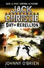 Day of Rebellion by Johnny O'Brien (Paperback, 2012)