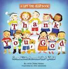 Thank You, God: A Lift-the-flap Book by Allia Zobel Nolan (Paperback, 2011)
