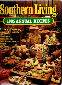 Southern Living 1985 Annual Recipes (1985, Hardcover)