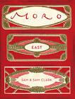 Moro East by Samuel Clark, Samantha Clark (Paperback, 2011)