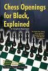 Chess Openings for Black Explained: A Complete Repertoire by Roman Dzindzichashvili, Eugene Perelshteyn, Lev Alburt (Paperback, 2009)