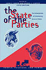 The State of the Parties: The Changing Role of Contemporary American Parties by Rowman & Littlefield (Paperback, 2006)