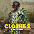 Look at This: Clothes by Ifeoma Onyefulu (Hardback, 2012)