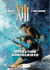 XIII: v. 15: Operation Montecristo by Jean van Hamme (Paperback, 2012)