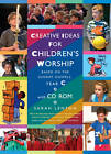 Creative Ideas for Children's Worship Year C: Based on the Sunday Gospels by Sarah Lenton (Mixed media product, 2012)