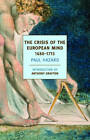 The Crisis of the European Mind 1680-1715 by Paul Hazard (Paperback, 2013)