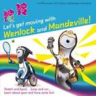 Let's Get Moving with Wenlock and Mandeville! by Steph Clarkson (Paperback, 2012)