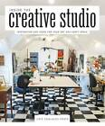 Inside the Creative Studio: Inspiration and Ideas for Your Art and Craft Space by Cate Coulacos Prato (Paperback, 2011)