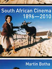 South African Cinema 1896-2010 by Martin Botha (Paperback, 2011)