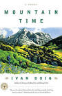 Mountain Time by Ivan Doig (Paperback, 2000)