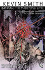 Batman The Widening Gyre TP by Kevin Smith (Paperback, 2011)