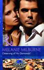 Deserving of His Diamonds? by Melanie Milburne (Paperback, 2012)