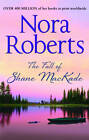 The Fall of Shane Mackade by Nora Roberts (Paperback, 2013)