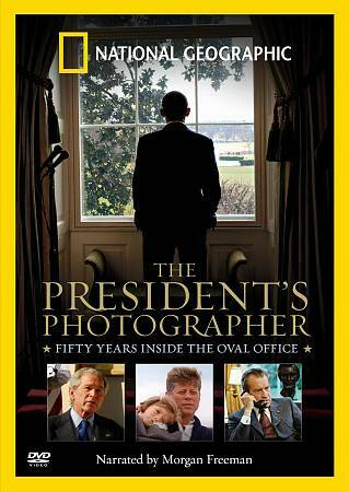 THE PRESIDENT'S PHOTOGRAPHER NATIONAL GEOGRAPHIC NARRATED BY MORGAN FREEMAN