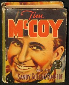 VINTAGE-BETTER-LITTLE-BOOK-TIM-McCOY-and-the-Sandy-Gulch-Stampede-by-DuBOIS-1939