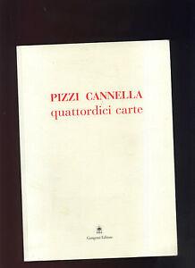 PIZZI-CANNELLA-034-Quattordici-carte-034-a-cura-di-Lucia-Presilla