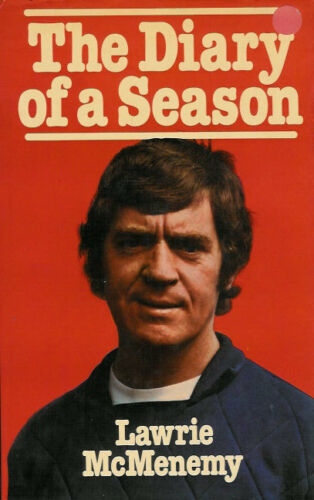 """The Diary of a Season"" by Lawrie McMenemy FOOTBALL BOOK"