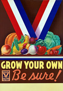 2W44-Vintage-WWII-Grow-Your-Own-Victory-Garden-Wartime-War-Poster-WW2-A4