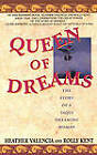 Queen of Dreams: The Story of a Yaqui Dreaming Woman by Heather Valencia, Rolly Kent (Paperback, 1993)