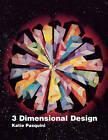 3 Dimensional Design by Katie Pasquini (Paperback, 1988)