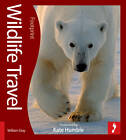 Wildlife Travel Footprint Activity & Lifestyle Guide by William Gray (Paperback, 2011)