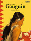 The Little Gauguin: An Exotic Journey! by Catherine du Duve (Paperback, 2012)