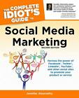 The Complete Idiot's Guide to Social Media Marketing by Jennifer Abernethy (Paperback, 2012)
