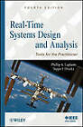 Real-Time Systems Design and Analysis: Tools for the Practitioner by Seppo J. Ovaska, Phillip A. Laplante (Hardback, 2011)