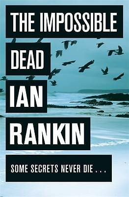 """AS NEW"" Rankin, Ian, The Impossible Dead Book"