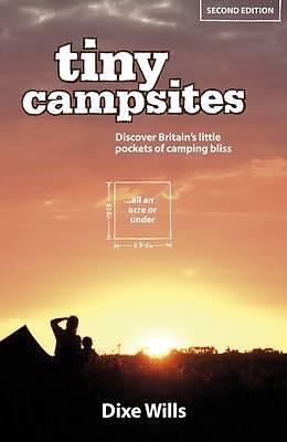 Tiny Campsites by Dixe Wills (Paperback, 2012)