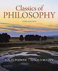 Classics of Philosophy by Louis P. Pojman, Lewis Vaughn (Paperback, 2010)