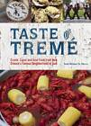 Taste of Treme: Creole, Cajun and Soul Food from New Orleans' Famous Neighborhood of Jazz by Todd-Michael St. Pierre (Hardback, 2012)