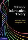 Network Information Theory by Abbas El Gamal, Young-Han Kim (Hardback, 2011)