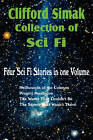Clifford Simak Collection of Sci Fi; Hellhounds of the Cosmos, Project Mastodon, the World That Couldn't Be, the Street That Wasn't There by Clifford D Simak (Paperback, 2011)