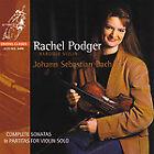 Alle Sonaten und Partiten für Violine solo von Rachel Podger (2002)