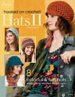 Hooked on Crochet! Hats II by Sara Dudek (Paperback, 2012)