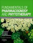 Fundamentals of Pharmacognosy and Phytotherapy by Elsevier Health Sciences (Paperback, 2012)
