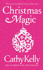 Christmas Magic by Cathy Kelly (Hardback, 2011)