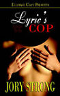 Crime Tells: Lyric's Cop by Jory Strong (Paperback / softback, 2005)