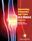 Rheumatology, Orthopaedics and Trauma at a Glance by Catherine Swales, Christopher Bulstrode (Paperback, 2011)