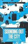 Sounding Out the City: Personal Stereos and the Management of Everyday Life by Michael Bull (Paperback, 2000)