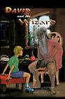 David and the Wizard: Something About Bullies by Barrington G. A. Dyer (Paperback, 2011)