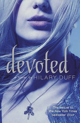 Devoted (Elixir), Duff, Hilary, Good Condition Book
