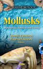 Mollusks: Morphology, Behavior & Ecology by Nova Science Publishers Inc (Hardback, 2012)
