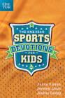 The One Year Sports Devotions for Kids by Jeremy Jones, Joshua Cooley, Jesse Florea (Paperback / softback, 2011)