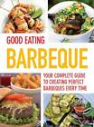 Good Eating - BBQ by Parragon Book Service Ltd (Paperback, 2012)
