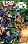 Cable and X-Force Classic: Volume 1 by Jeph Loeb (Paperback, 2013)