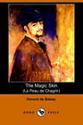 The Magic Skin (la Peau De Chagrin) by Honore de Balzac (Paperback, 2006)